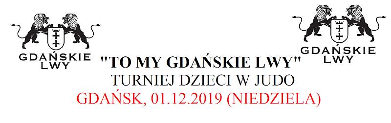 """[Zawody] """"TO MY GDAŃSKIE LWY"""" TURNIEJ DZIECI W JUDO [GDAŃSK, 01.12.2019]"""